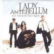Lady Antebellum -  We Owned The Night (2011)