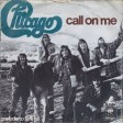Chicago - Call On Me