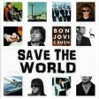 BON JOVI - SAVE THE WORLD