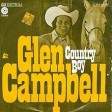 Glenn Campbell - Country Boy (You Got Your Feet In L A )