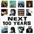 BON JOVI - NEXT 100 YEARS