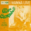 Glenn Campbell - I Wanna Live